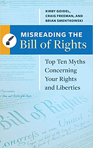 Brian Smentkowski on Myths Stemming from our Misunderstanding of the Bill of Rights