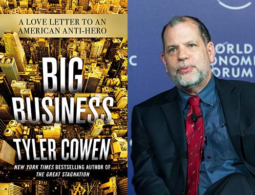 Tyler Cowen's Love Letter to Big Business