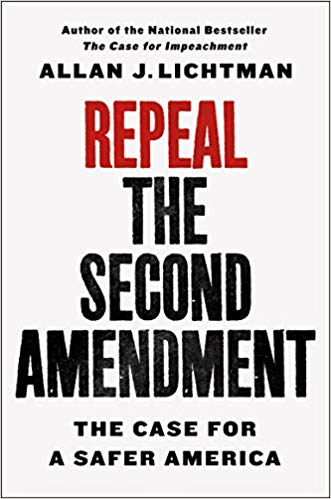 Allan Lichtman on Repeal The Second Amendment