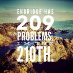 Enbridge: What Now? We Escalate Our Fight