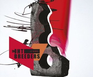 The Breeders: All Nerve