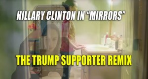 EXCELLENT AD! Hillary Clinton : Mirrors - Trump Supporter Remix