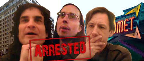 ALL THREE ARRESTED were CAPTURED on VIDEO conspiring to DISRUPT the President's Inauguration.