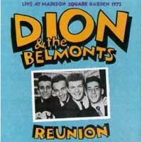 Dion and the Belmonts. Reunion Madison Square Garden â┚¬Ëœ72