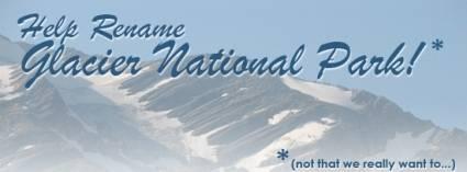 Rename Glacier National Park
