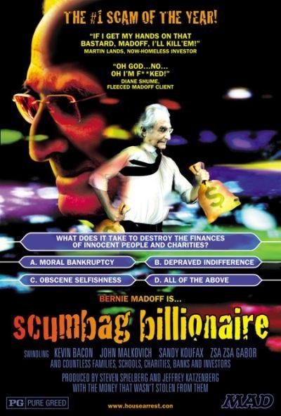 Bernie Madoff is Scumbag Billionaire