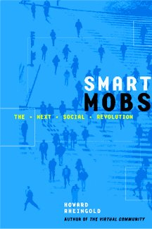 smart mobs. Howard Rheingold