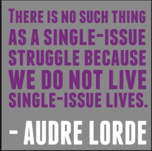No such thing as single-issue struggle