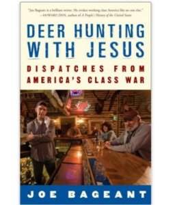 Joe Bageant. Deer Hunting With Jesus
