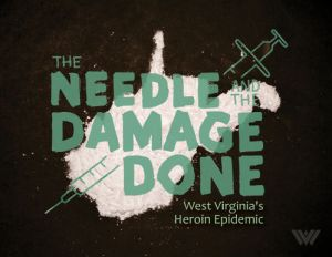 Needle and damage done WV
