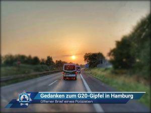 Offener Brief eines Polizisten: Gedanken zum G20-Gipfel in Hamburg