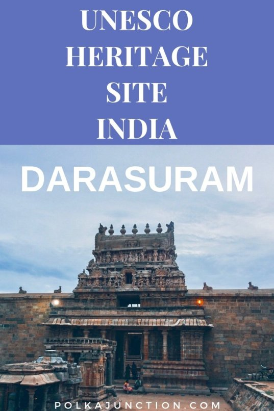 Darasuram unesco heritage site - Read about Darasuram - a UNESCO Heritage site of India. This is more than 900 years old and is a treasure trove of sculptures and micro-carvings.  Travel | India | SouthIndia | UNESCO | Architecture | TamilNadu | Sculptures |Carvings | Photography | Travel Blog | UNESCO HeritageSite   #travel #indianart #india #architecture #art #asian #tamil #unesco #incredibleindia #architects #temple