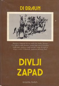 DIVLJI ZAPAD - DI BRAUN biblioteka Zenit