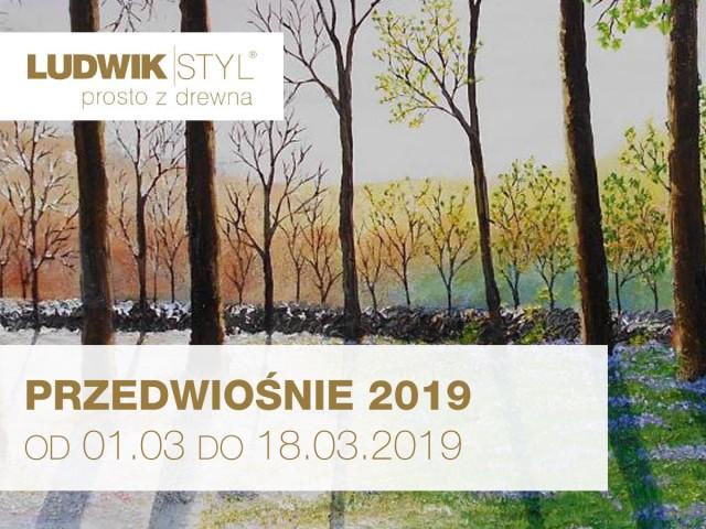 ludwik-styl-marzec--przedwiosnie2019