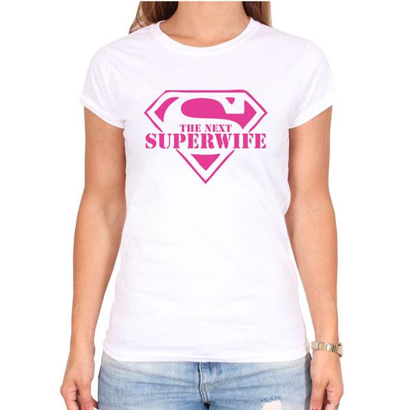 The Next Super Wife T-Shirt