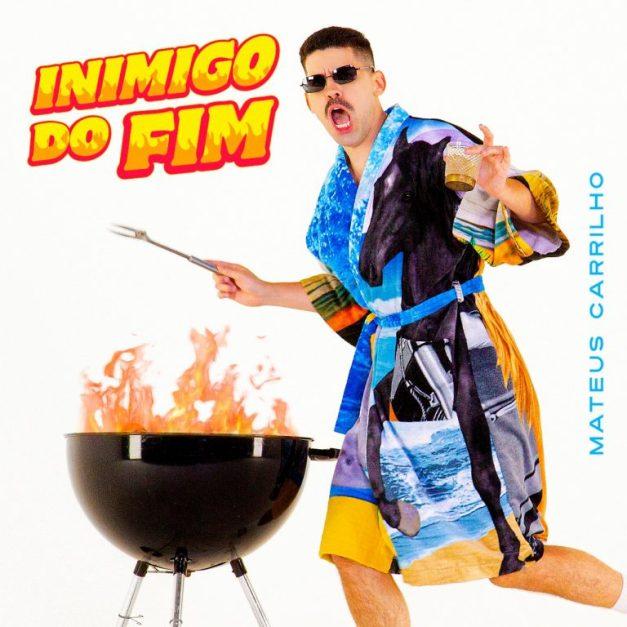 Capa Single Inimigo do Fim Mateus Carrilho