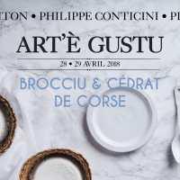 Retour sur un week-end à Art'è Gustu ... 14ème Edition