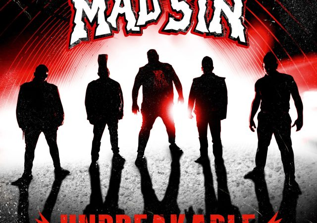 mad sin unbreakable
