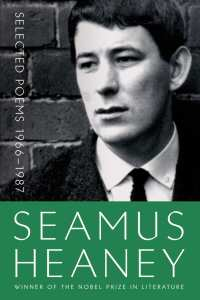 Seamus Heaney, Selected Poems