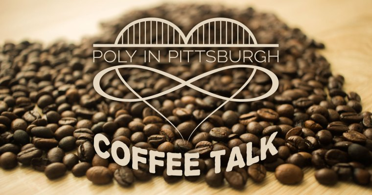 Poly in Pittsburgh Coffee Talk