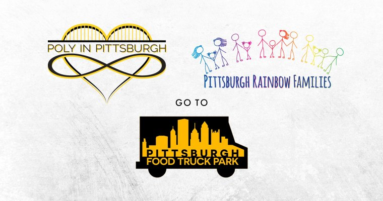 POSTPONED: Poly in Pittsburgh and Pittsburgh Rainbow Families Do the Food Truck Park