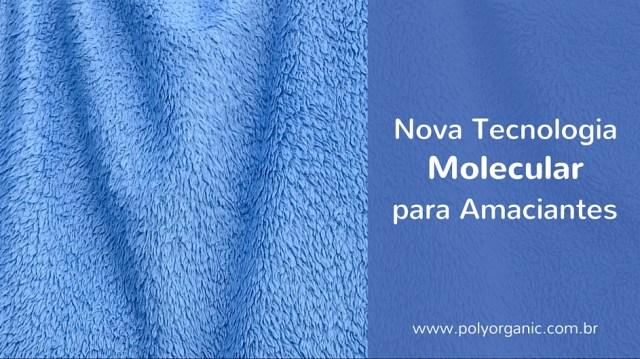 Nova Tecnologia Molecular para Amaciantes