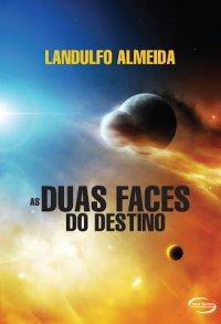 AS_DUAS_FACES_DO_DESTINO