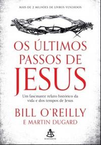 OS_ULTIMOS_PASSOS_DE_JESUS