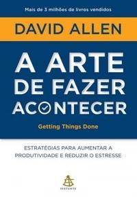 A_ARTE_DE_FAZER_ACONTECER