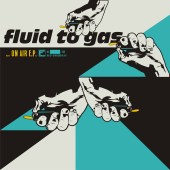 Cover von Fluid to Gas on air 7""
