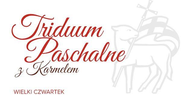 Triduum paschalne z ojcami karmelitami – przez internet