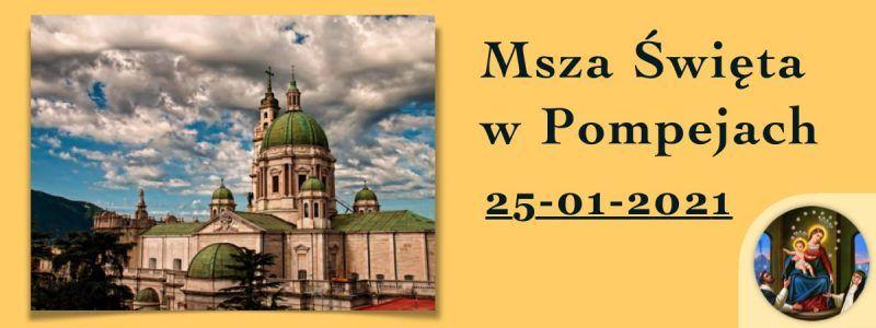 Msza św. w Pompejach – 25 stycznia 2021