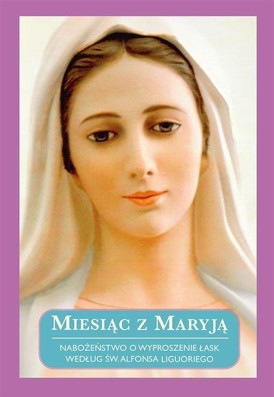 Książka: Miesiąc z Maryją