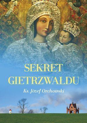 Książka: Sekret Gietrzwałdu