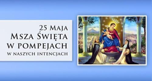 Msza Święta w Pompejach 25.05.2021