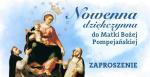 Zaproszenie do Nowenny dziękczynnej do Matki Bożej Pompejańskiej