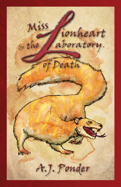 Free Book - Miss Lionheart and the Laboratory of Death Science Young Adult A.J. Ponder
