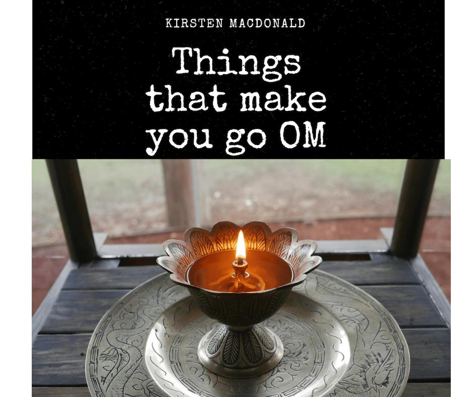 Things that make you go Om- Rocklyn Ashram Ponderings