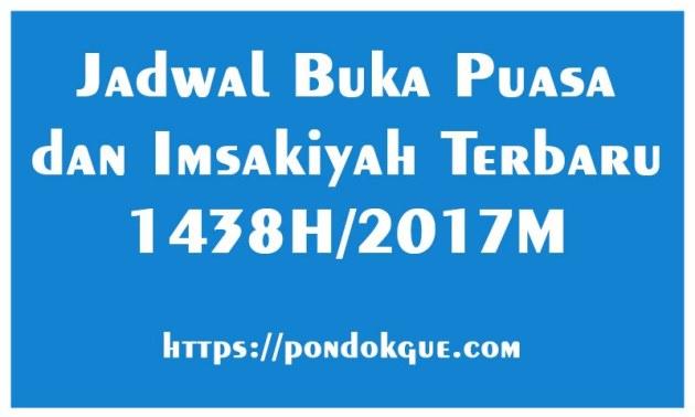 Jadwal Buka Puasa dan Imsakiyah Terbaru 2017