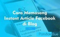Cara Memasang Instant Article Facebook di Blog