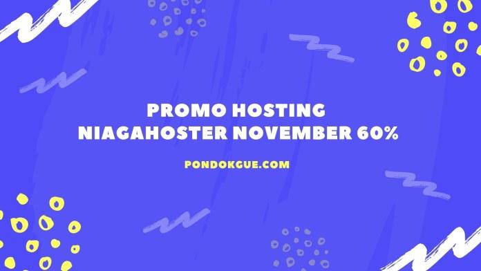 Promo Hosting NiagaHoster November 60%