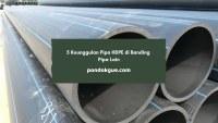 5 Keunggulan Pipa HDPE di Banding Pipa Lain