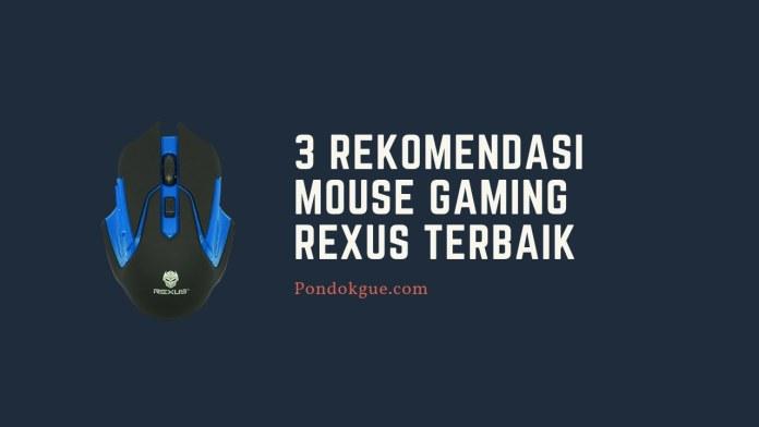 3 Rekomendasi Mouse Gaming Rexus Terbaik