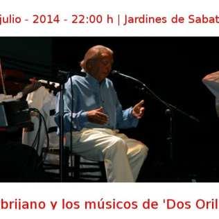 05 julio -2014 - 22:00 h | Jardines de Sabatini | El Lebrijano y los músicos de 'Dos orillas' | Veranos de la Villa 2014 | Madrid