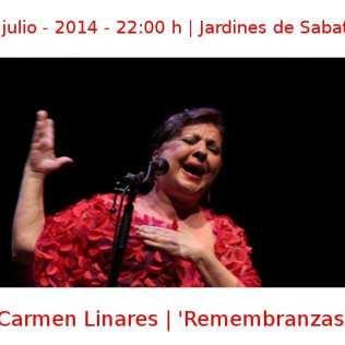 08 julio - 2014 - 22:00 h | Jardines de Sabatini | Carmen Linares - 'Remembranzas' | Veranos de la Villa 2014 | Madrid