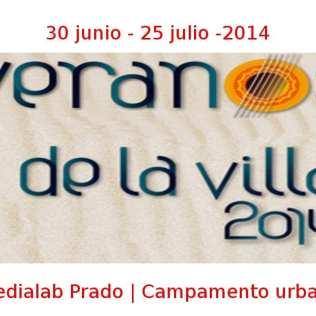 30 junio - 25 julio - 2014 | Medialab Prado | Campamento urbano | Veranos de la Villa 2014 | Madrid