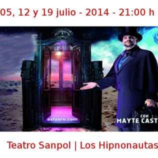 05, 12 y 19 julio - 2014 - 21:00 h | Teatro Sanpol | Los Hipnonautas | Veranos de la Villa 2014 | Madrid