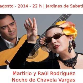06 agosto - 2014 - 22:00 h | Jardines de Sabatini | Martirio y Raúl Rodríguez - 'Noche de Chavela Vargas | Veranos de la Villa 2014 - Madrid