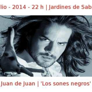 13 julio -2014 - 22:00 h | Jardines de Sabatini | Juan de Juan - 'Los sones negros' | Veranos de la Villa 2014 | Madrid