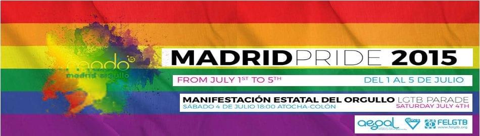 Madrid Orgullo MADO 2015 | Barrio de Chueca - Madrid | Del 1 al 5 de julio de 2015 | Cabecera